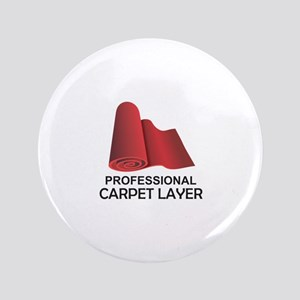 "PROFESSIONAL CARPET LAYER 3.5"" Button"