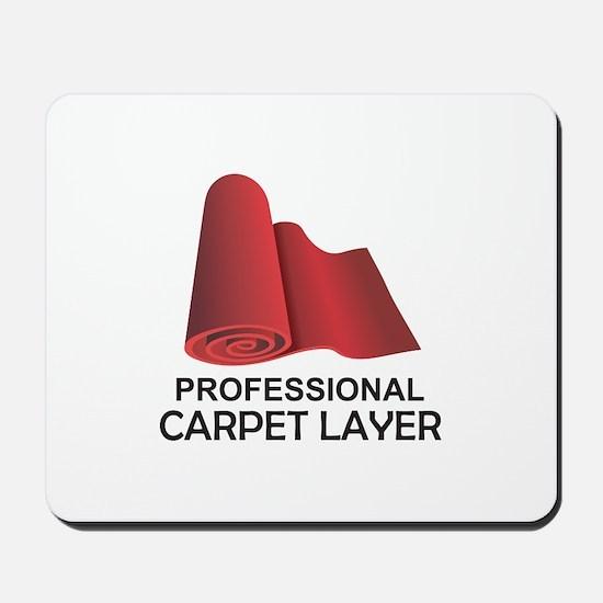 PROFESSIONAL CARPET LAYER Mousepad