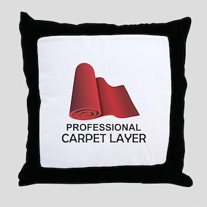 PROFESSIONAL CARPET LAYER Throw Pillow