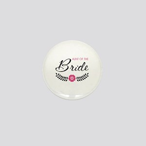 Cute Pink Aunt of the Bride Mini Button