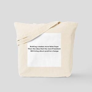 Election Sham False Hope Tote Bag