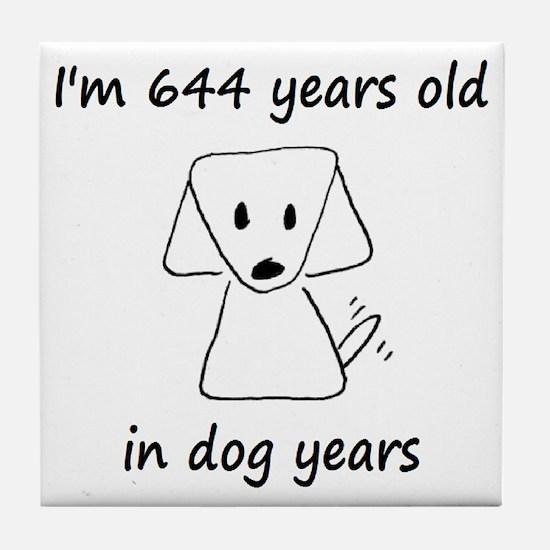 92 dog years 6 - 2 Tile Coaster