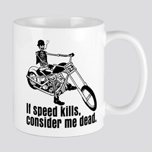 If Speed Kills Mug