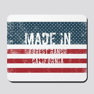 Made in Forest Ranch, California Mousepad