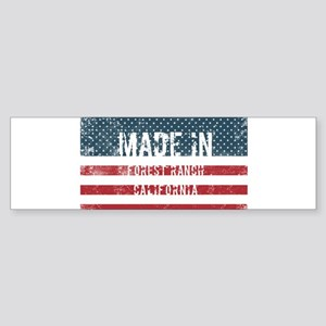 Made in Forest Ranch, California Bumper Sticker