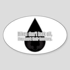 Bikes Don't Leak Oil Sticker (Oval)