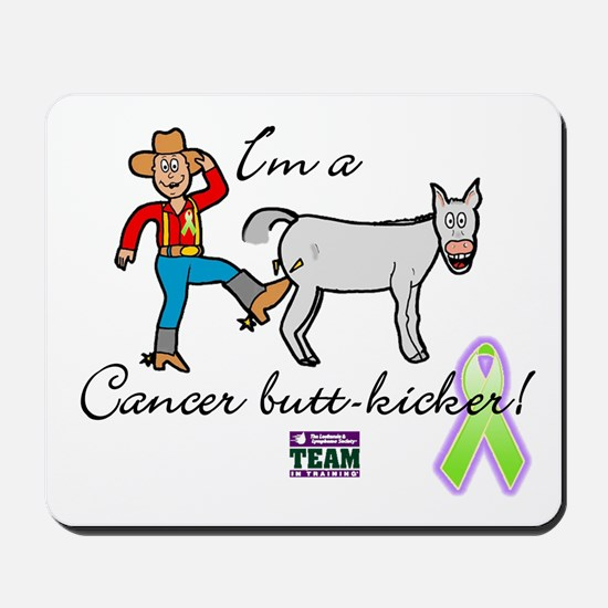 cancer butt kicker Mousepad