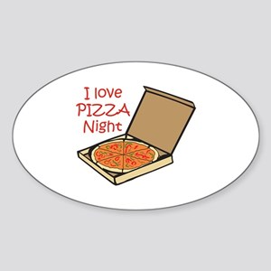 I LOVE PIZZA NIGHT Sticker