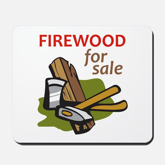 FIREWOOD FOR SALE Mousepad