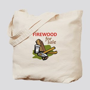FIREWOOD FOR SALE Tote Bag