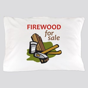 FIREWOOD FOR SALE Pillow Case