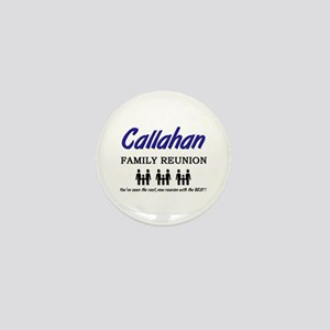 Callahan Family Reunion Mini Button