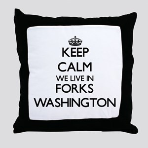 Keep calm we live in Forks Washington Throw Pillow