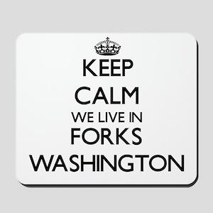 Keep calm we live in Forks Washington Mousepad