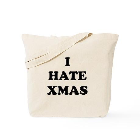 I Hate Xmas (Christmas) - Tote Bag