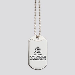 Keep calm we live in Port Angeles Washing Dog Tags