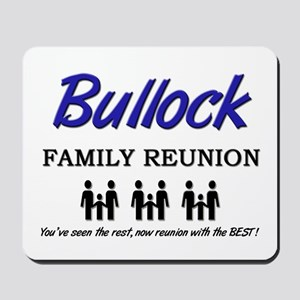 Bullock Family Reunion Mousepad