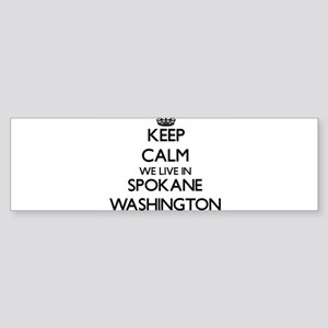 Keep calm we live in Spokane Washin Bumper Sticker