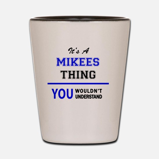 Funny Mike Shot Glass