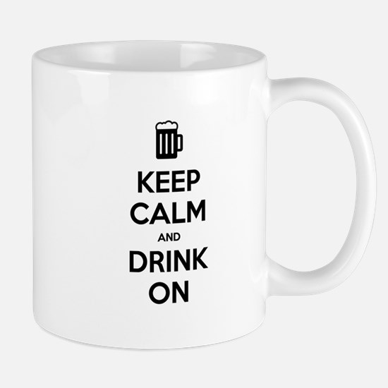 Keep calm and drink on Mugs
