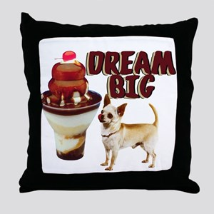 dream big chihuahua Throw Pillow