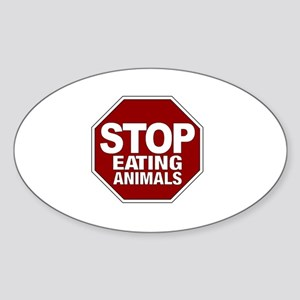 Stop Eating Animals Oval Sticker