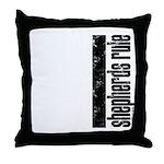 Shepherds Rule Throw Pillow