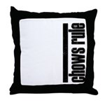 Chow Chow Rules Throw Pillow