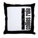 Collies Rule Throw Pillow