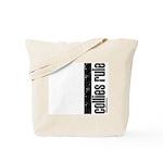 Collies Rule Tote Bag