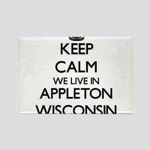 Keep calm we live in Appleton Wisconsin Magnets