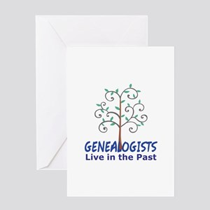 GENEALOGISTS LIVE IN THE PAST Greeting Cards