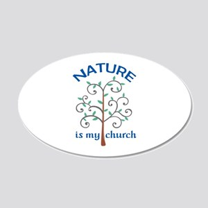 NATURE IS MY CHURCH Wall Decal