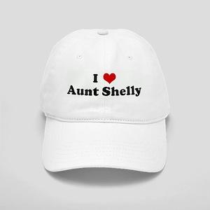 I Love Aunt Shelly Cap