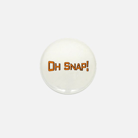 Oh Snap Mini Button