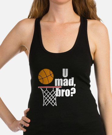 U Mad Bro? Racerback Tank Top