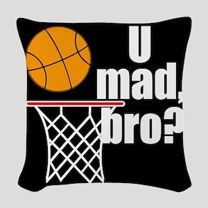 U Mad Bro? Woven Throw Pillow
