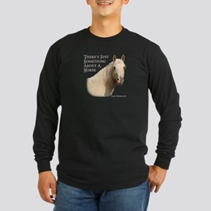 Something About A Horse Long Sleeve Dark T-Shirt