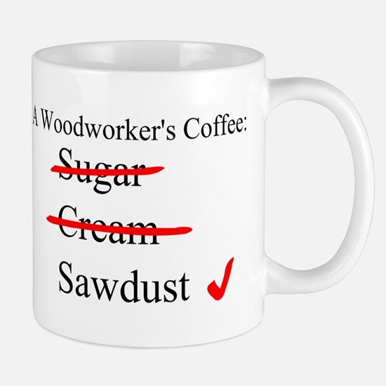 A Woodworker's Coffee - Mugs