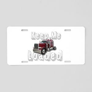 Keep Me Loaded Aluminum License Plate