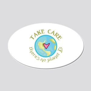 TAKE CARE NO PLANET B Wall Decal