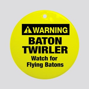 WARNING Baton Twirler Ornament (Round)