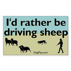 I'd Rather Be Driving Sheep Rectangular Decal