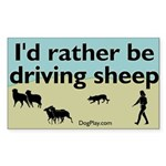 I'd Rather Be Driving Sheep Rectangular Sticker