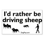 I'd Rather Be Driving Sheep Sticker (Rect.)