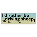 I'd Rather Be Driving Sheep Bumper Sticker
