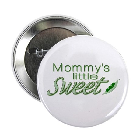Mommy's Sweet Pea Button