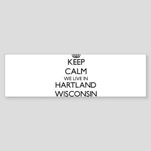 Keep calm we live in Hartland Wisco Bumper Sticker
