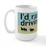 I'd Rather Be Driving Sheep Large Mug
