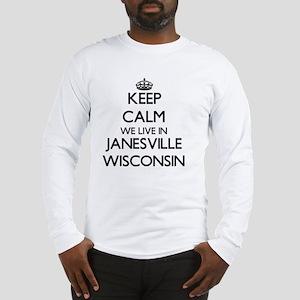 Keep calm we live in Janesvill Long Sleeve T-Shirt